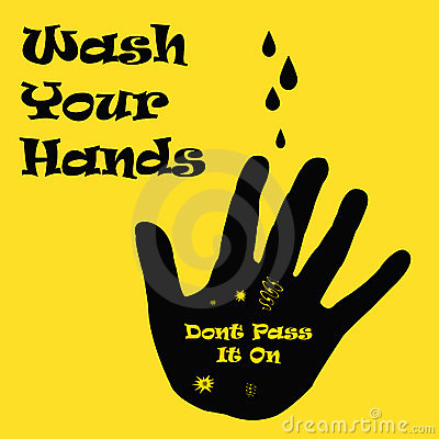 Wash your dirty hands