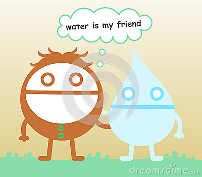 Water is my friend
