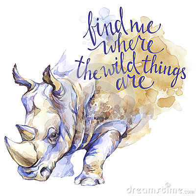 Free Watercolor Rhinoceros With Handwritten Inspiration Phrase. African Animal. Wildlife Art Illustration. Can Be Printed On Stock Photos - 98603473