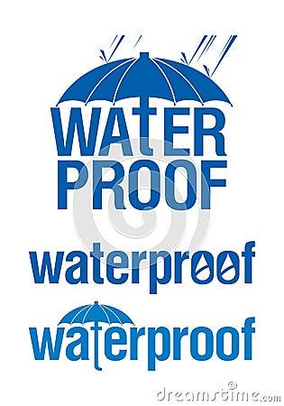 Waterproof signs.