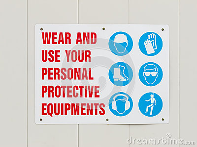 Wear personal protective equipments signboard