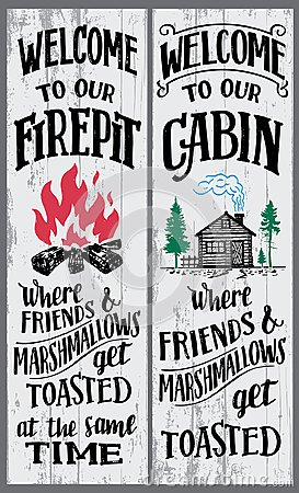 Free Welcome To Our Firepit And Cabin Sign Royalty Free Stock Photography - 110740837