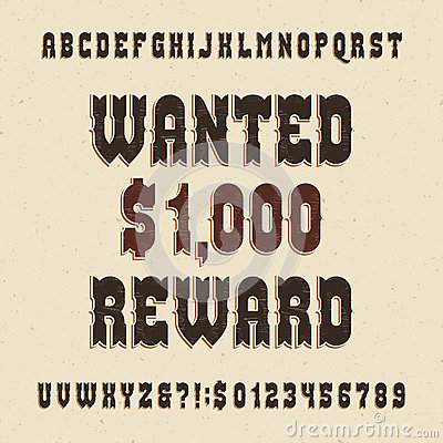 Western Alphabet Vector Font Vintage Type Letters And Numbers – Wanted Poster Letters