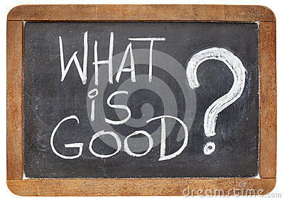 What is good question