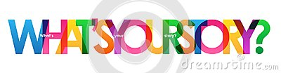 WHAT`S YOUR STORY? colorful overlapping letters banner Stock Photo