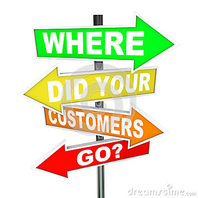 Free Where Did Your Customers Go Signs - Finding Lost Customer Base Royalty Free Stock Photos - 31864348