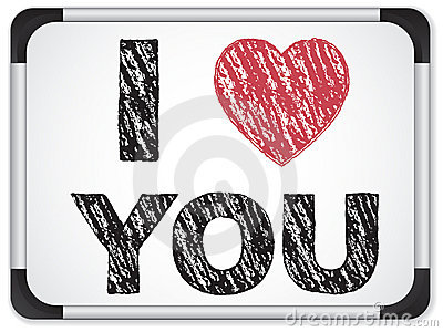 Whiteboard with I Love Heart You Message