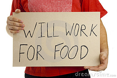 Will work for food.
