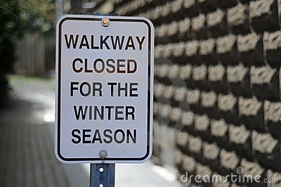 Winter Walkway Closed Sign
