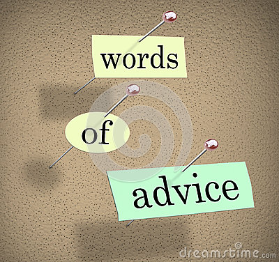 Words of Advice Bulletin Board Consulting Guidance Tips Suggesti