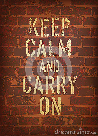 The words keep calm and carry on.