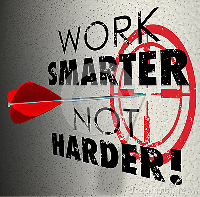 Free Work Smarter Not Harder Arrow Target Goal Effective Efficient Pr Royalty Free Stock Images - 42655299