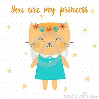 Free You Are My Princess. Cute Little Kitty. Greeting Card Or Postcard. Beautiful Cat With Flowers Stock Images - 108950834