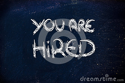 You re hired message on chalkboard