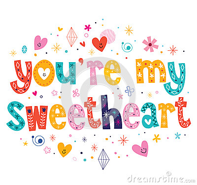 Free You Re My Sweetheart Typography Lettering Decorative Text Stock Photo - 46929610