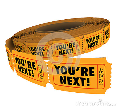 Free You Re Next Ticket Roll Take Your Turn Customer Service Royalty Free Stock Photos - 55488768