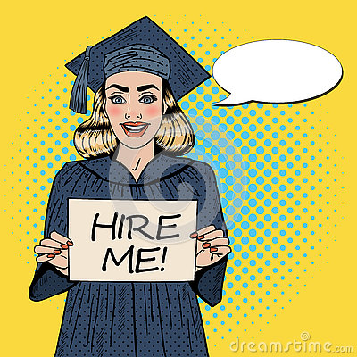 Free Young Woman Graduate Holding Hire Me Sign. Pop Art Royalty Free Stock Photos - 76399478