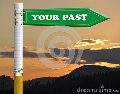 Your past cigarette road sign
