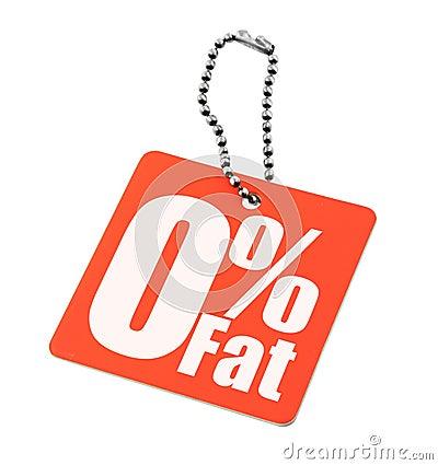Zero percent fat tag
