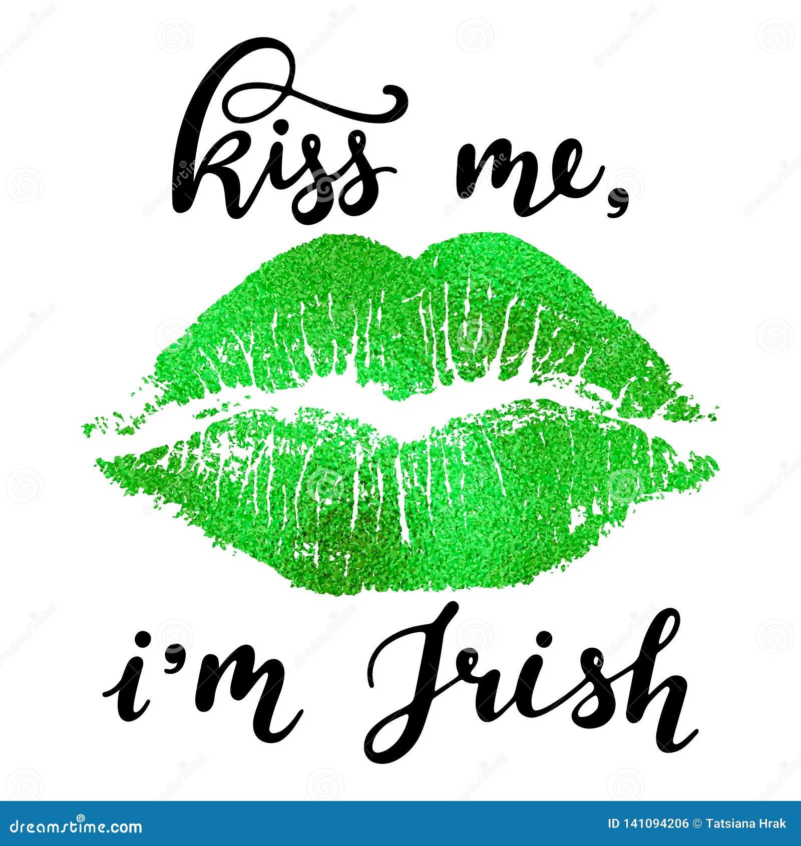 亲吻我爱尔兰语-与绿色嘴唇版本记录的手写的字法的我