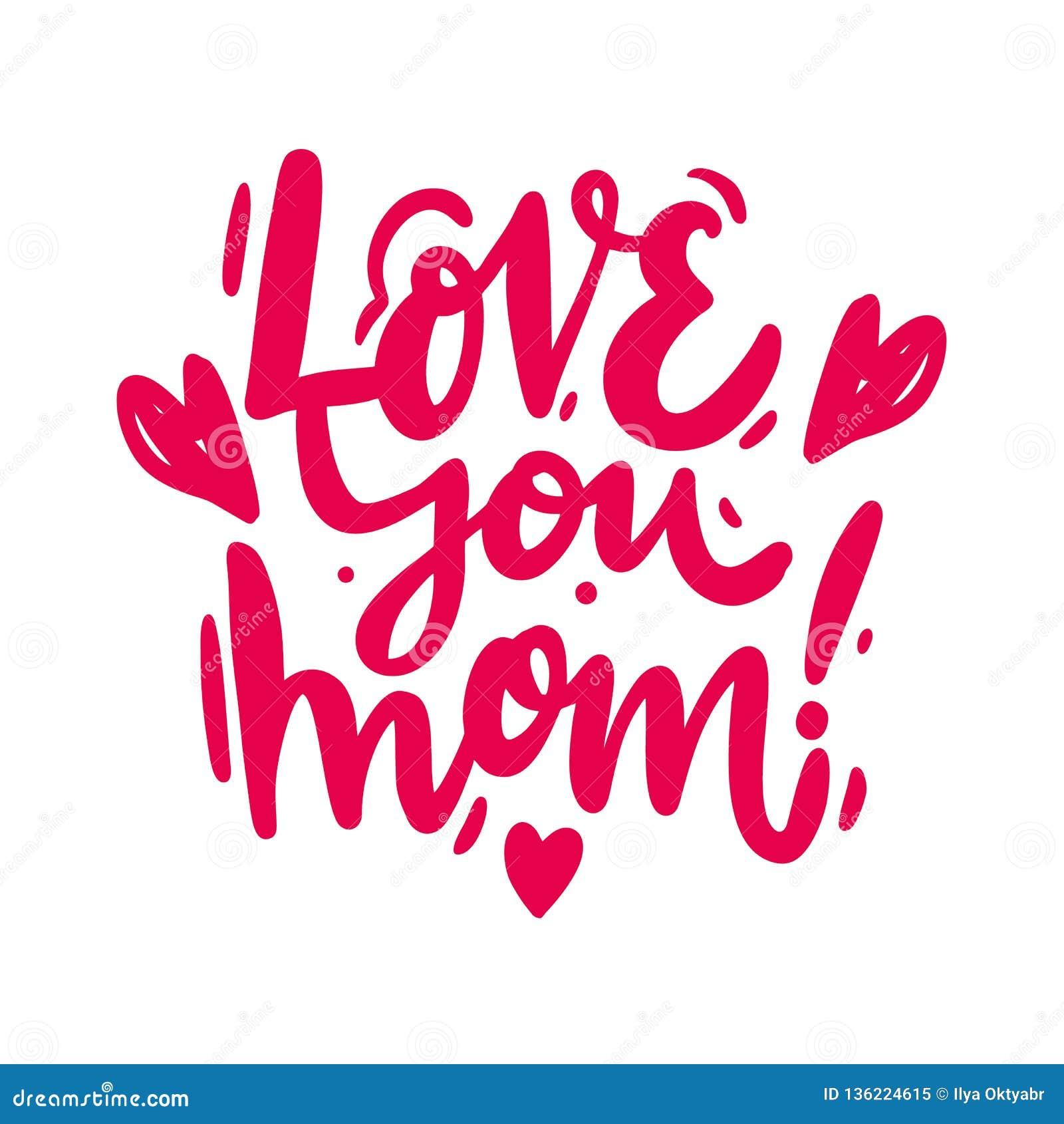 Älska dig mammauttrycket Utdragen mors dagbakgrund för hand Vektorbokstäver