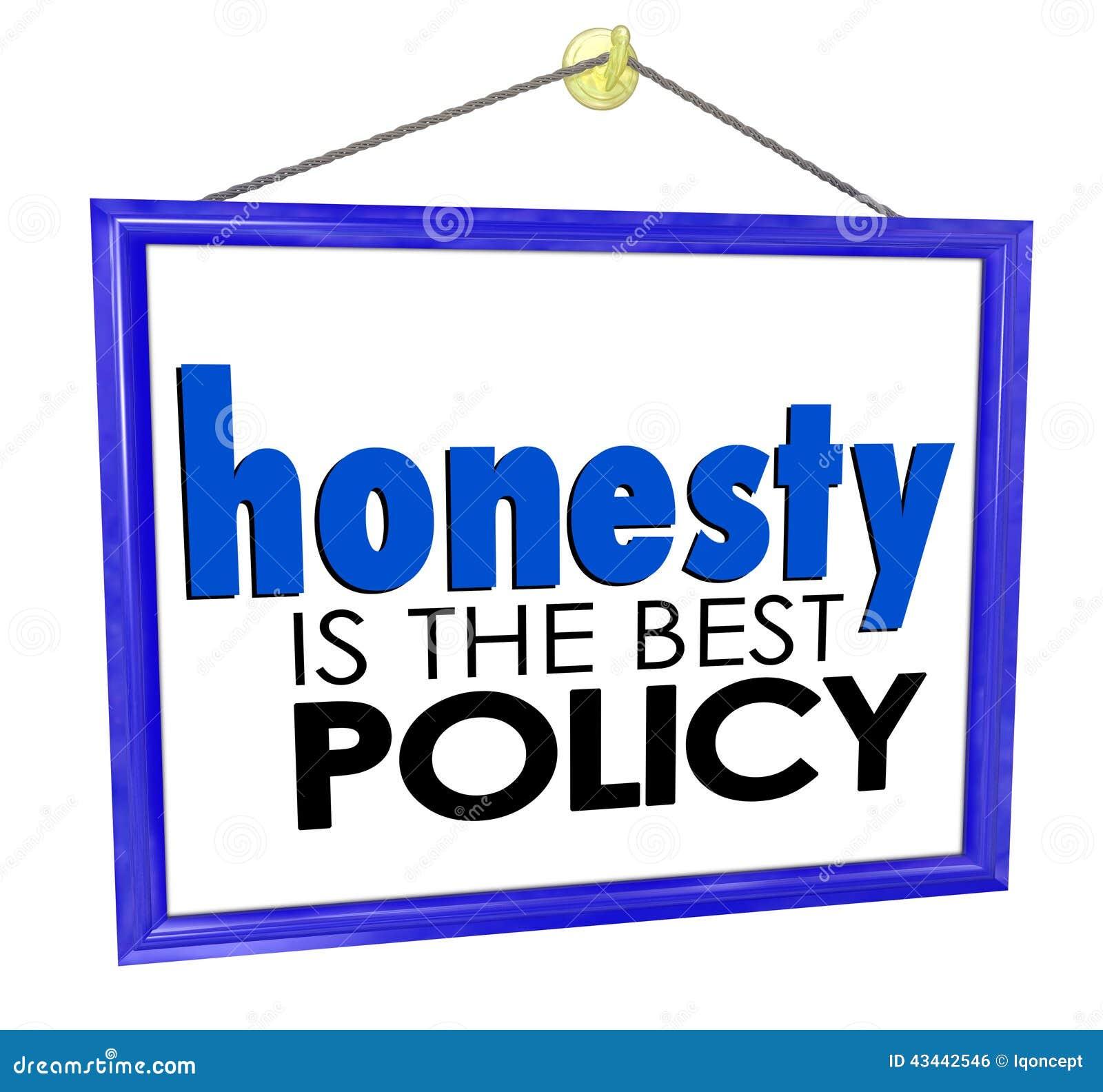 Ärlighet är det Bra Politik Lagra Affär Företag tecknet