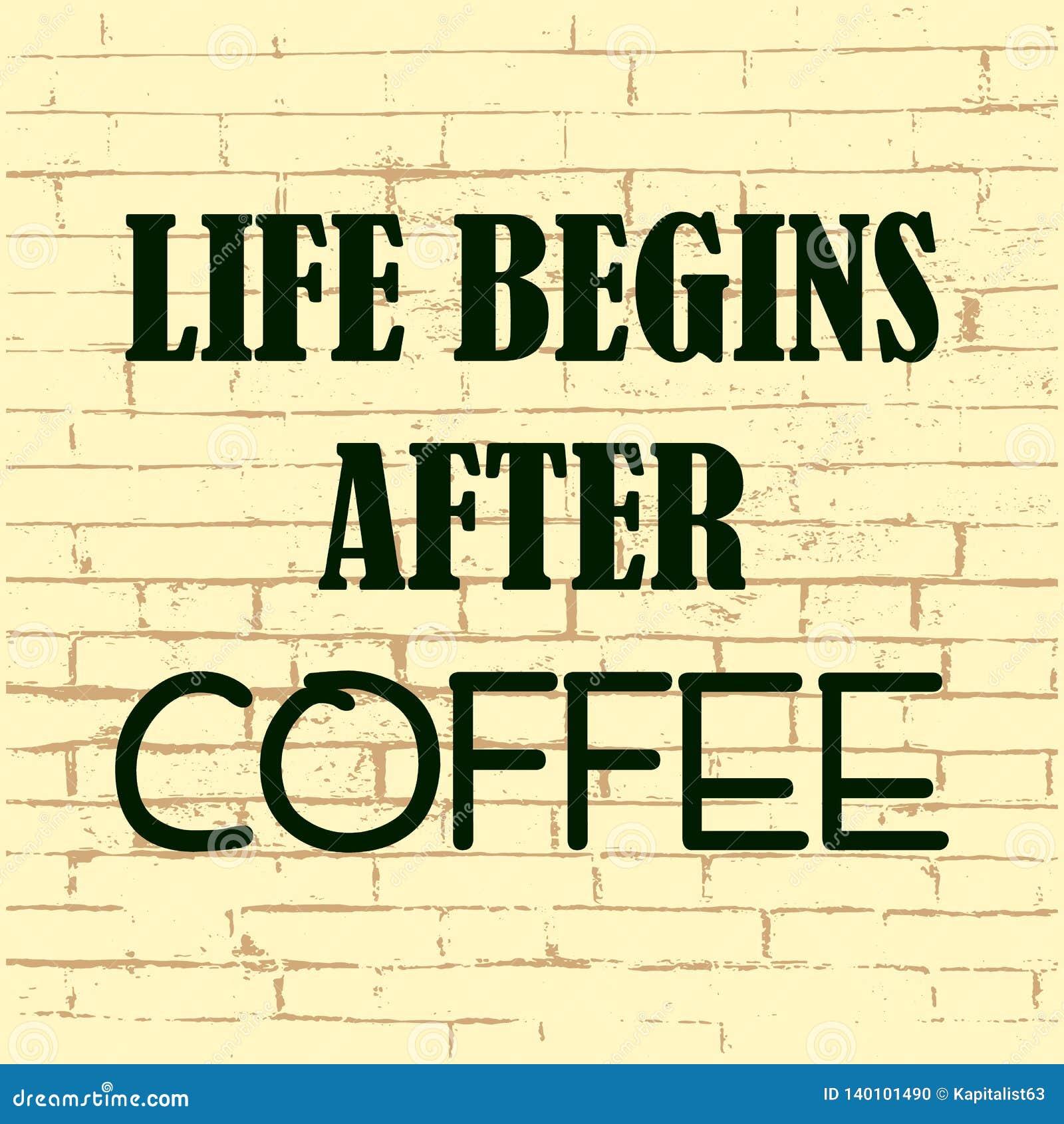 Życie zaczyna po kawy Inspiracyjna motywacyjna wycena również zwrócić corel ilustracji wektora