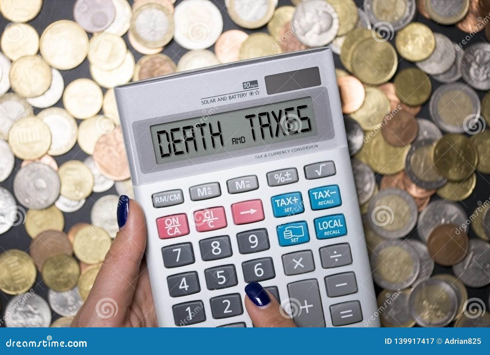 Śmierci i podatków zwrot na calculator's pokazie, sugeruje, Angielski wyrażenie że nic jest pewny, śmierci ale podatku
