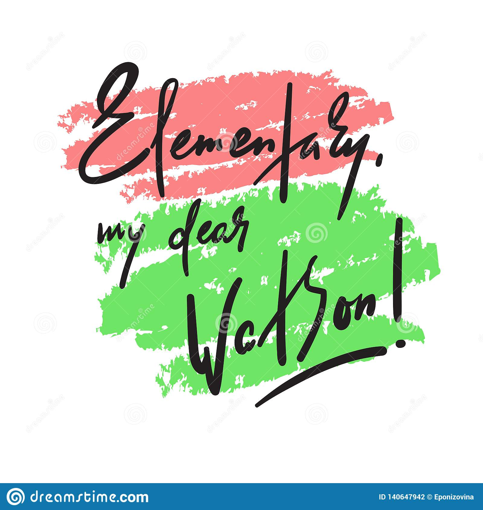 Élémentaire mon cher Watson - drôle inspirez la citation de motivation