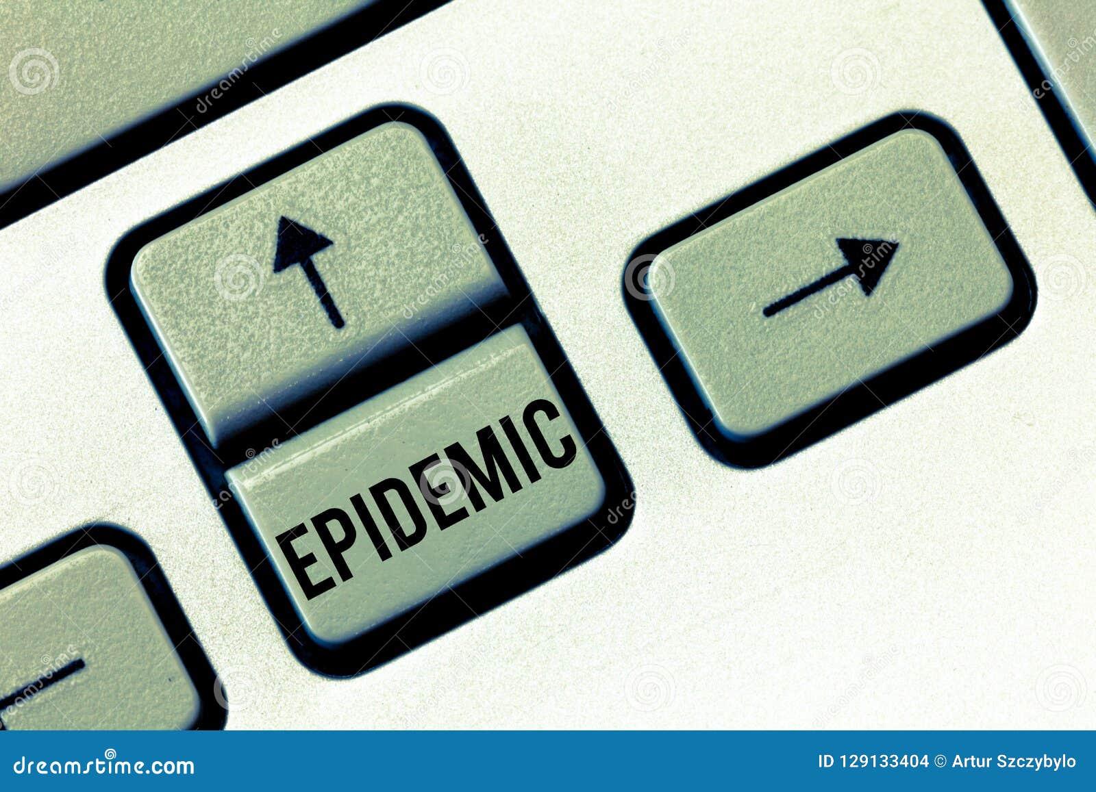 Épidémie des textes d écriture Concept signifiant l occurrence répandue d une maladie infectieuse à la communauté