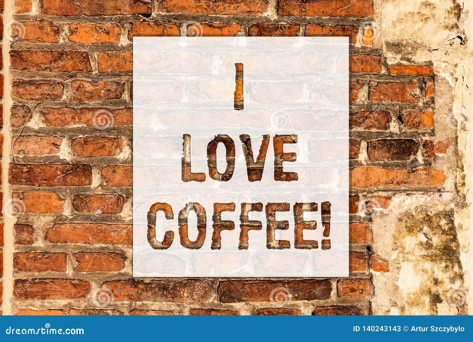Εννοιολογικό χέρι που γράφει παρουσιάζοντας καφέ αγάπης Ι Αγάπη αγάπης κειμένων επιχειρησιακών φωτογραφιών για τα καυτά ποτά με τ