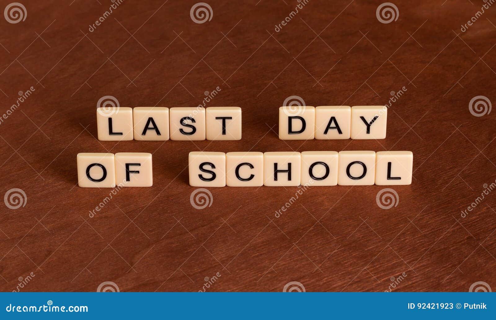 Última data da escola Conceito do ` s da escola para fora