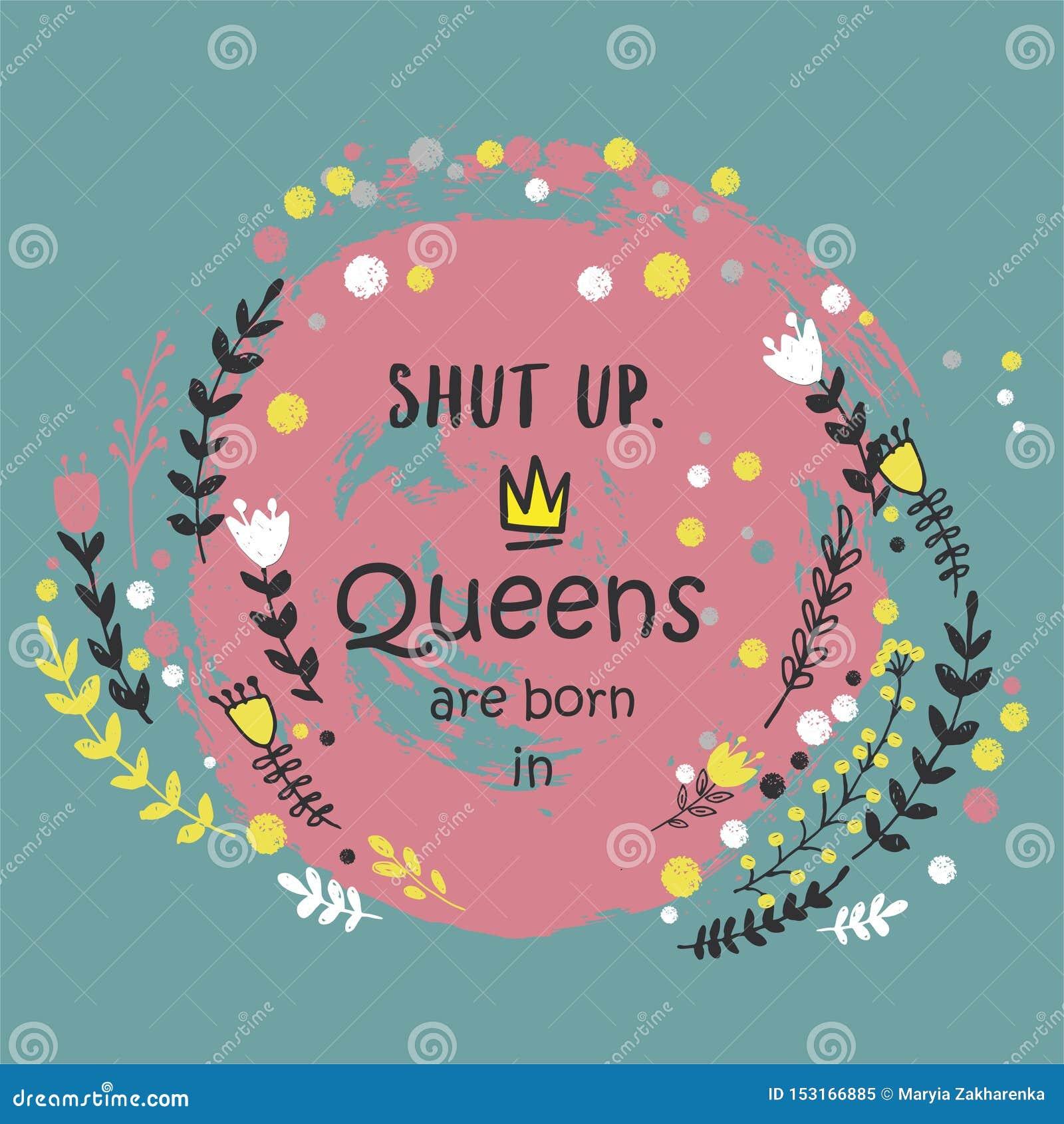 Śliczny zwrota queens jest urodzony wewnątrz z ręką rysującą koronuje i kwiaty