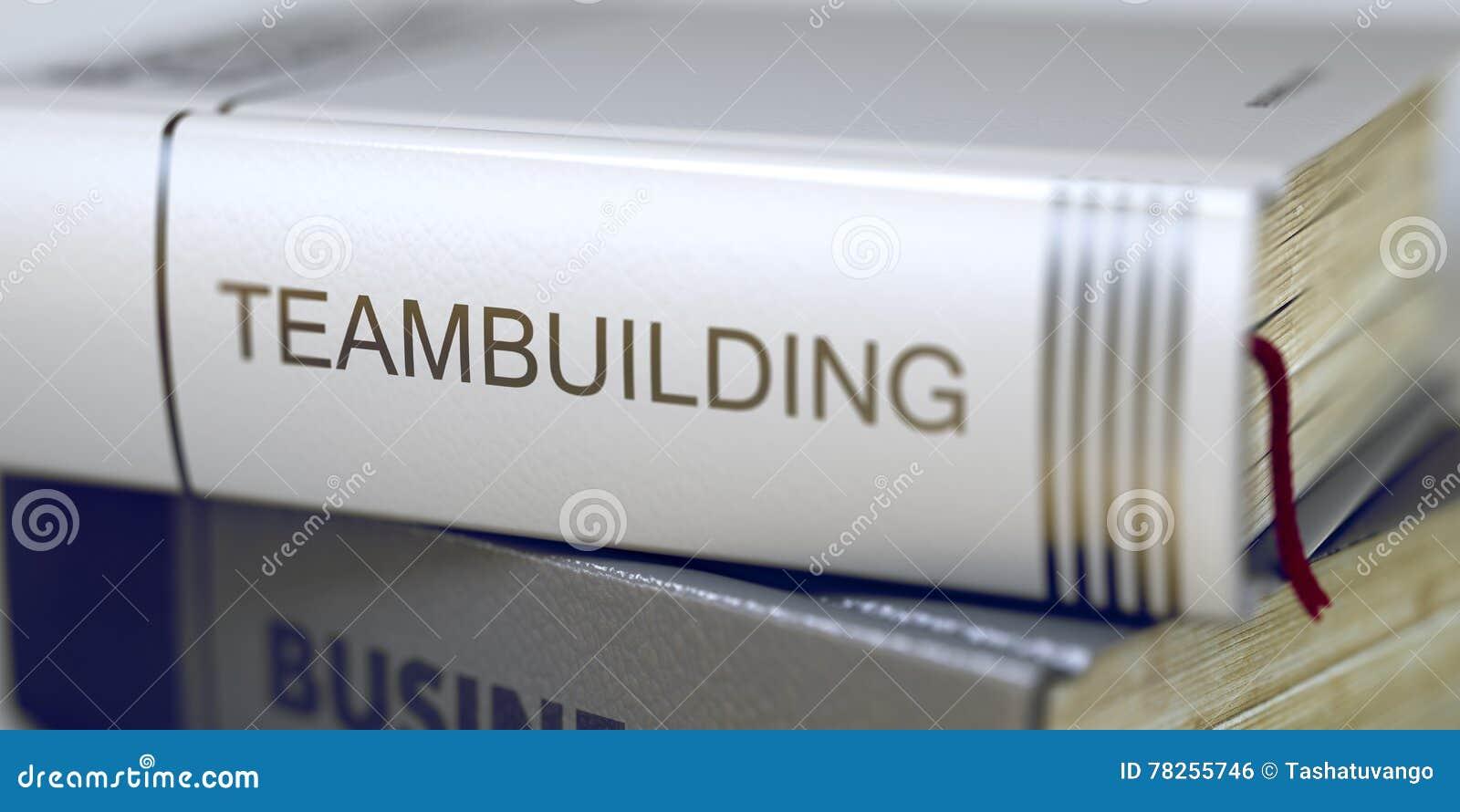 Έννοια Teambuilding Τίτλος βιβλίων τρισδιάστατος
