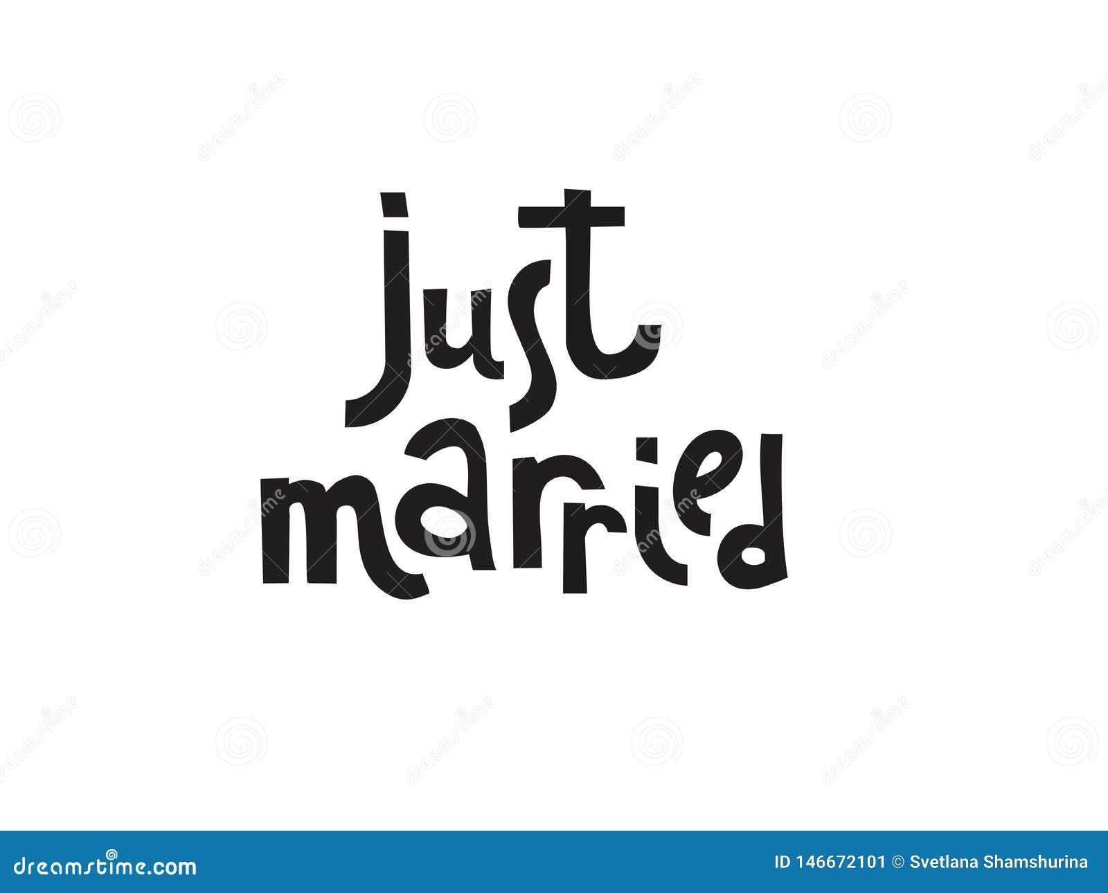 Ακριβώς παντρεμένα πρότυπα, ετικέτες, κάρτα Γαμήλια πρόσκληση με συρμένη τη χέρι εγγραφή στο απλό ύφος, απομονωμένο γραπτό qoute