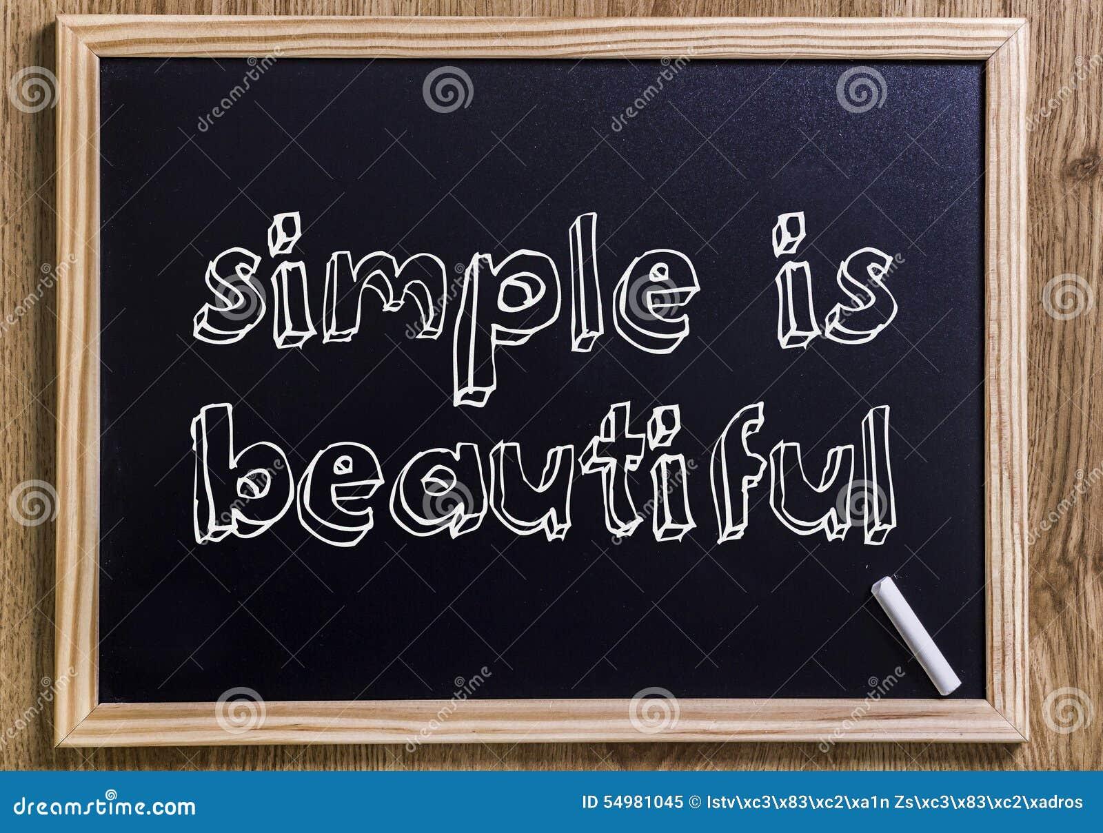 Απλός είναι όμορφος
