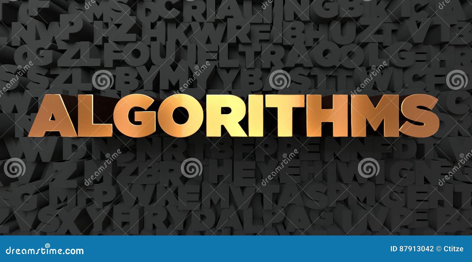 Αλγόριθμοι - χρυσό κείμενο στο μαύρο υπόβαθρο - τρισδιάστατο δικαίωμα ελεύθερη εικόνα αποθεμάτων
