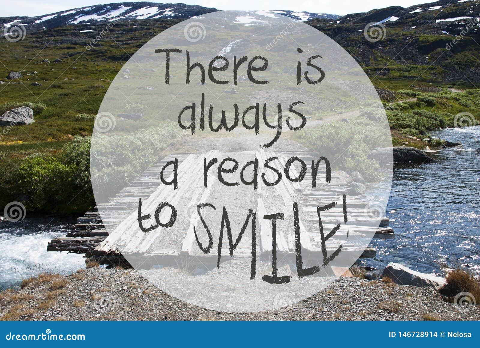 Γέφυρα στα βουνά της Νορβηγίας, απόσπασμα υπάρχει πάντα ένας λόγος να χαμογελάσει