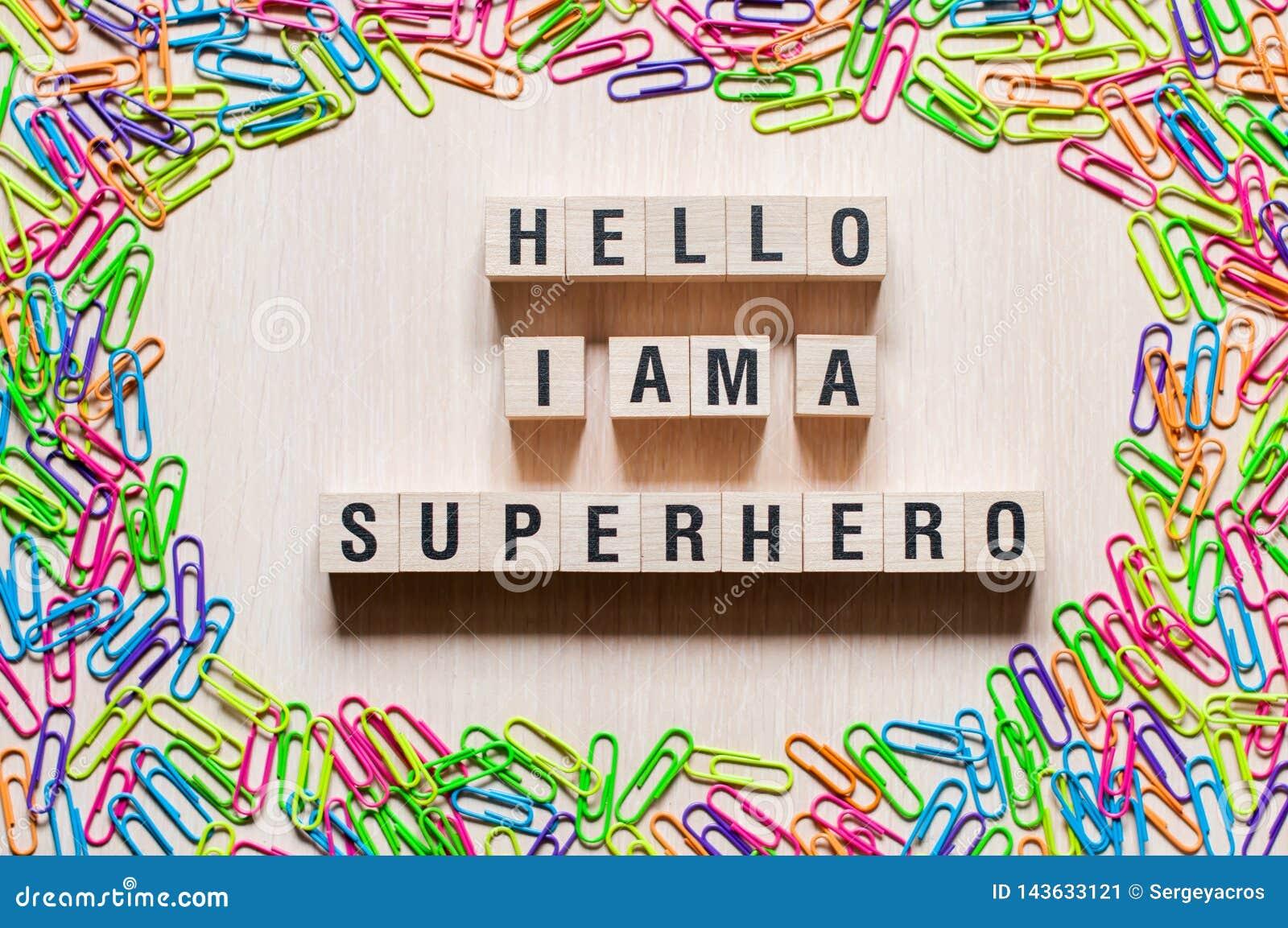Γειά σου είμαι έξοχη έννοια λέξεων ηρώων
