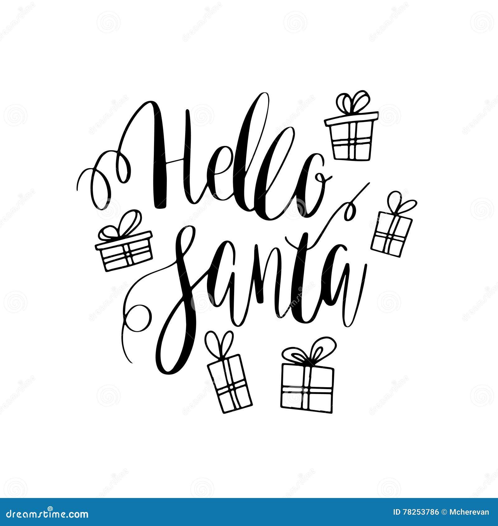 γειά σου santa Διανυσματική ευχετήρια κάρτα με γραπτά χέρι καλλιγραφικά γράφοντας snowflakes φράσης, τα παρόντα κιβώτια και τα τό