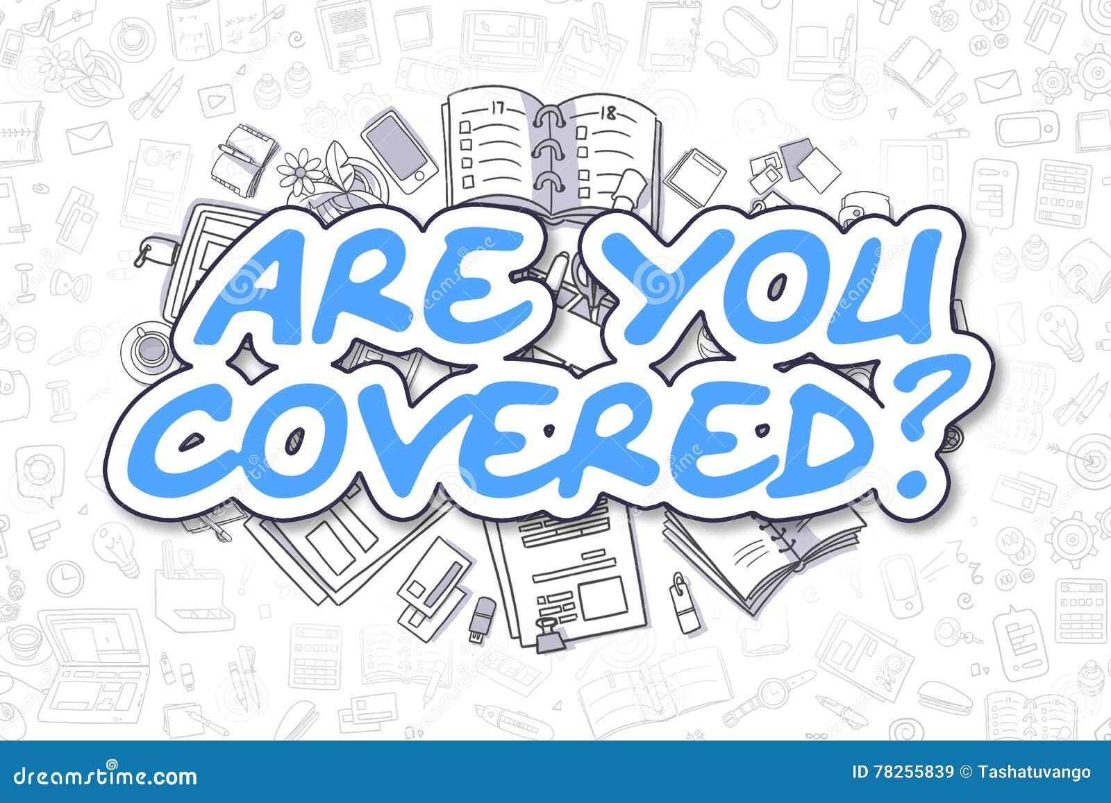 Είστε που καλύπτεστε - μπλε κείμενο Doodle χρυσή ιδιοκτησία βασικών πλήκτρων επιχειρησιακής έννοιας που φθάνει στον ουρανό