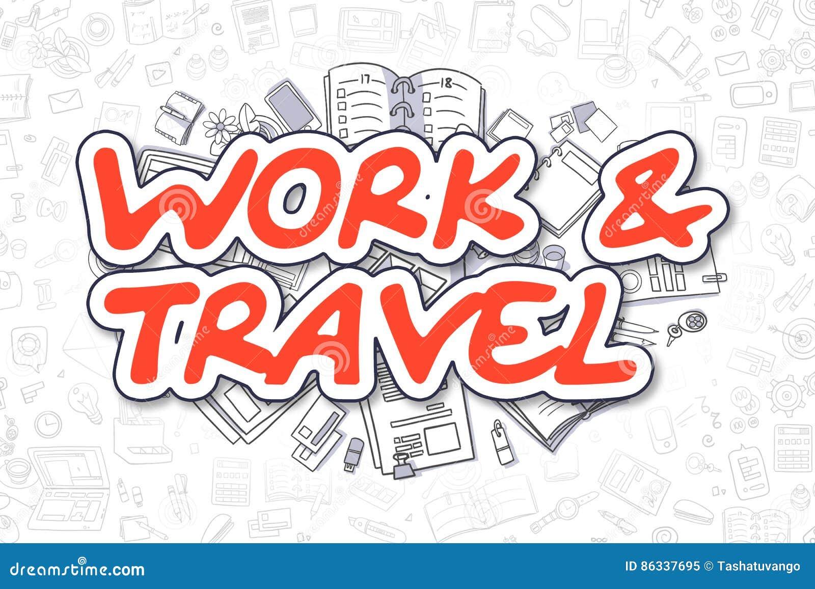 Εργασία και ταξίδι - κόκκινη επιγραφή Doodle χρυσή ιδιοκτησία βασικών πλήκτρων επιχειρησιακής έννοιας που φθάνει στον ουρανό