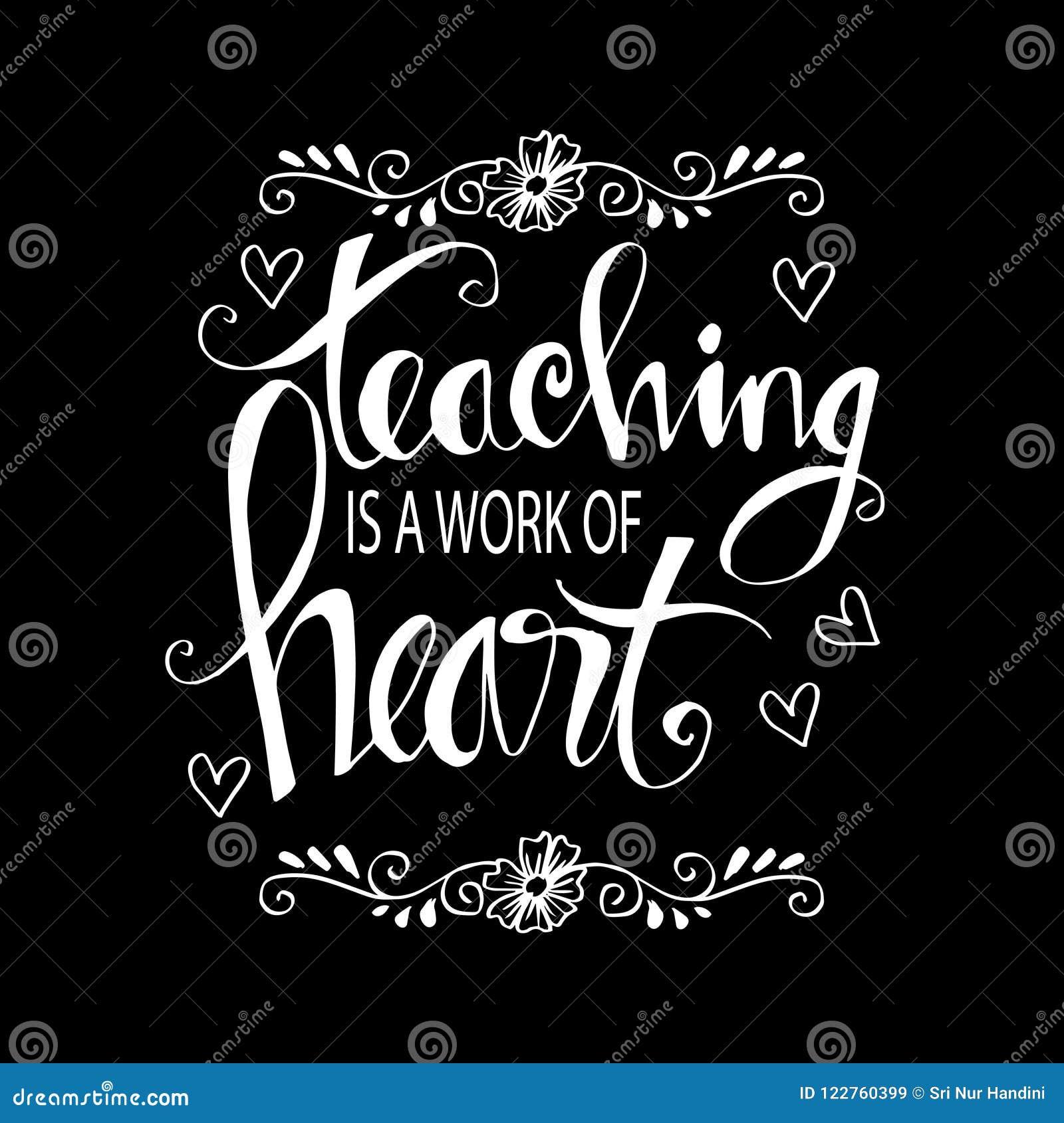 Η διδασκαλία είναι μια εργασία της τυπογραφίας καρδιών