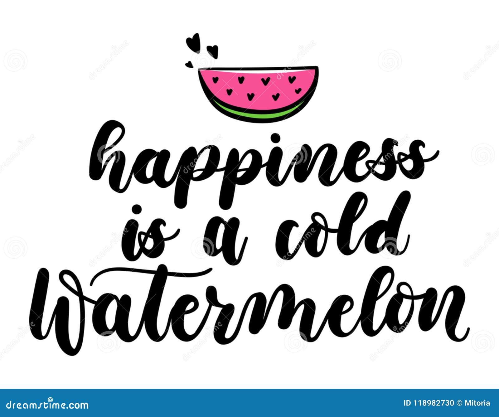 Η ευτυχία είναι ένα κρύο απόσπασμα εγγραφής καρπουζιών που απομονώνεται στο λευκό