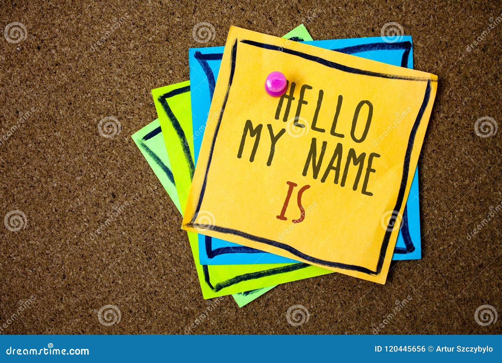 Η σημείωση γραψίματος που παρουσιάζει γειά σου όνομά μου είναι Η επίδειξη επιχειρησιακών φωτογραφιών εισάγεται συνεδρίαση κάποιος