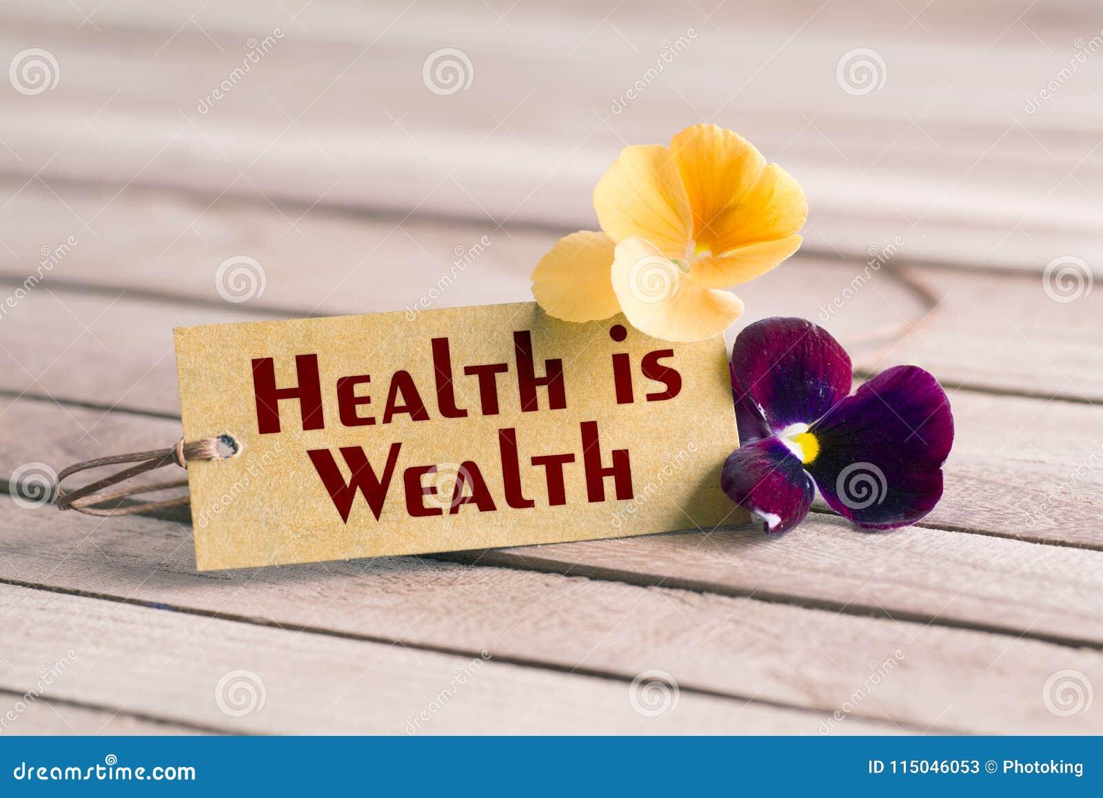 η υγεία είναι ετικέττα πλούτου