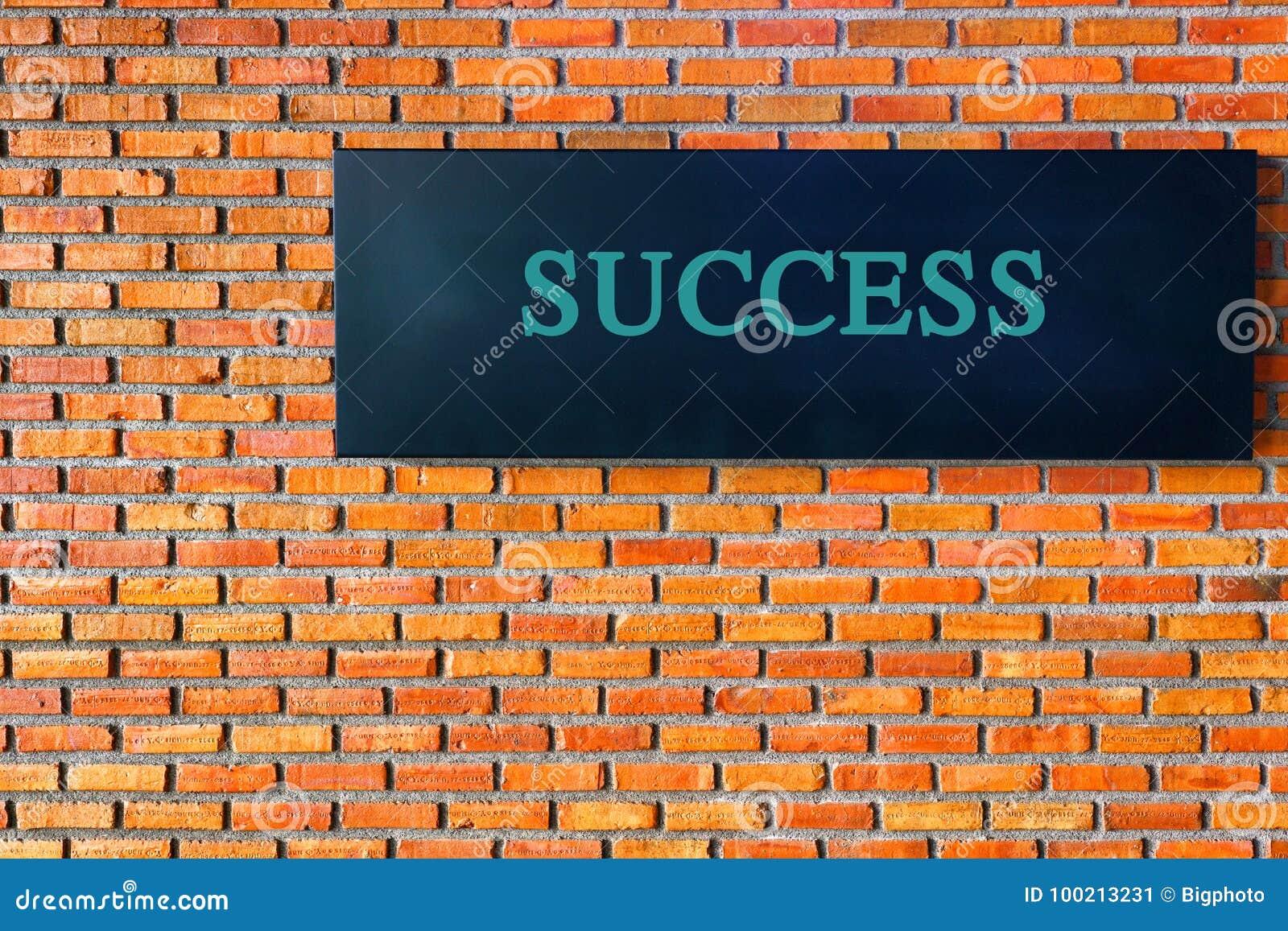 Κείμενο επιτυχίας στο τουβλότοιχο