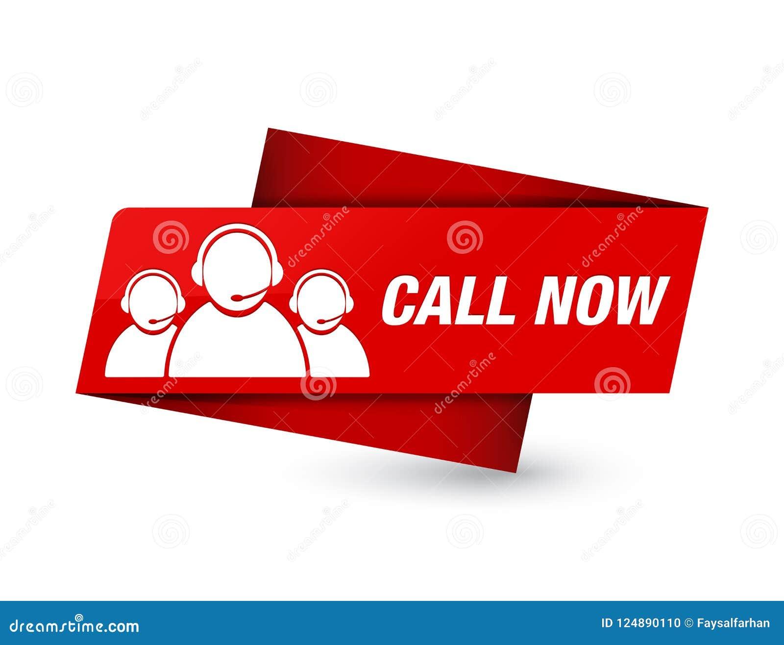 Κόκκινο σημάδι ετικεττών ασφαλίστρου κλήσης τώρα (εικονίδιο ομάδων προσοχής πελατών)