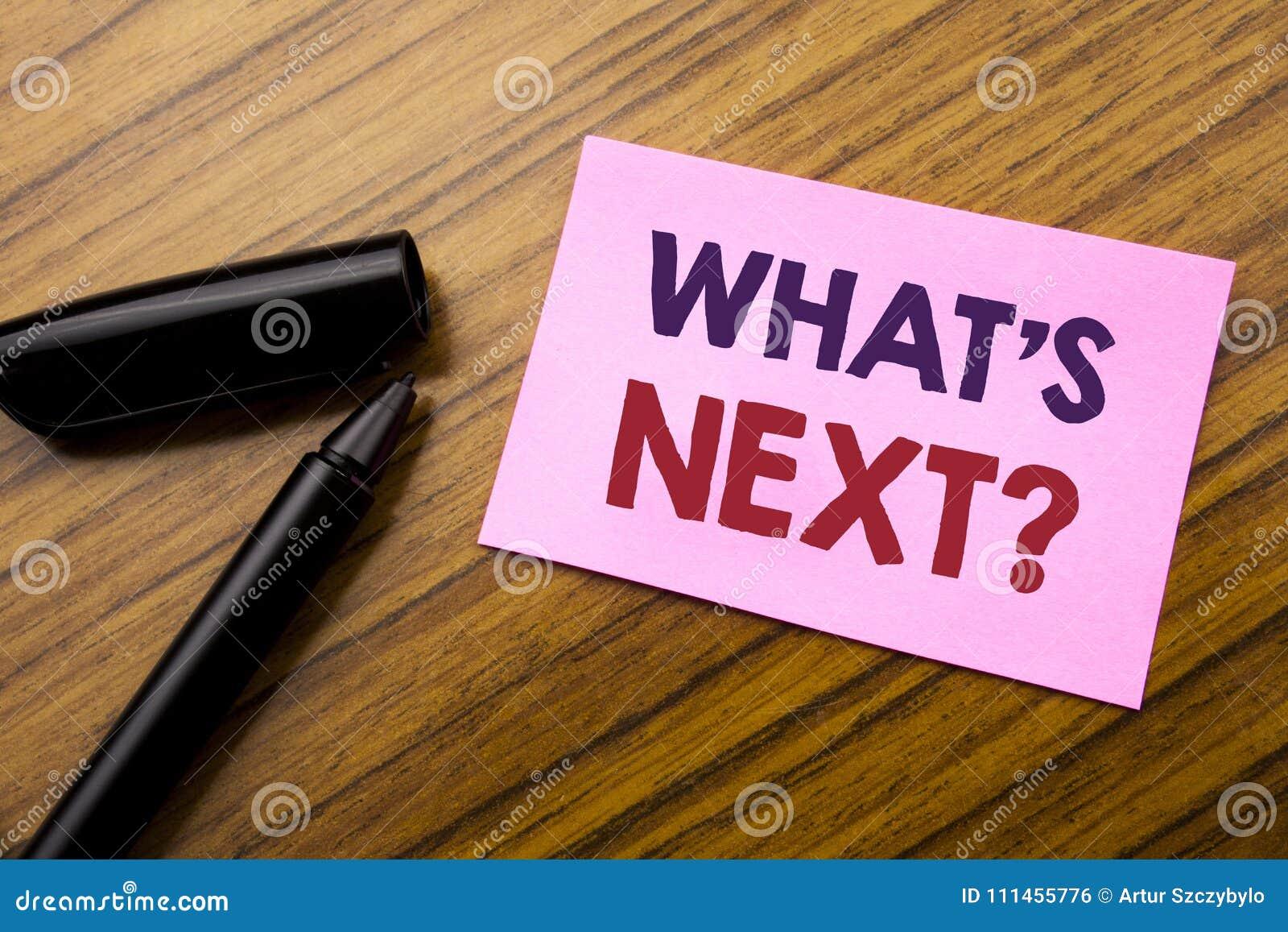 Λέξη, που γράφει τι είναι επόμενη ερώτηση Επιχειρησιακή έννοια για την επόμενη καθοδήγηση στόχου προόδου οράματος μελλοντικών σχε