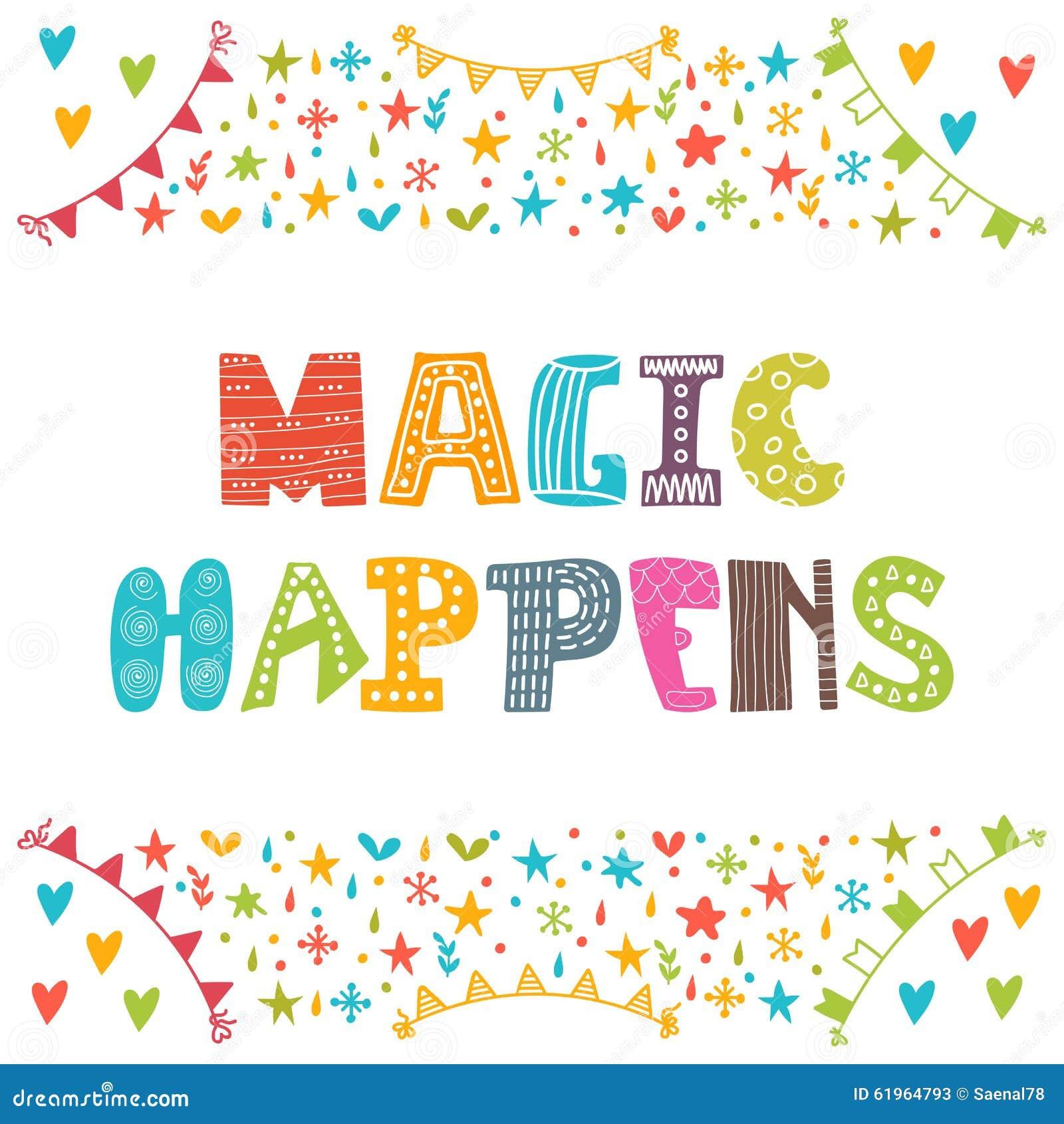 Μαγικός συμβαίνει Εμπνευσμένο κινητήριο απόσπασμα